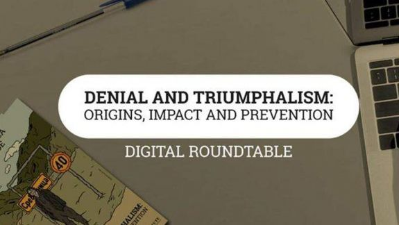 Details about Virtual Conference: Denial and Triumphalism: Origins, Impact and Prevention