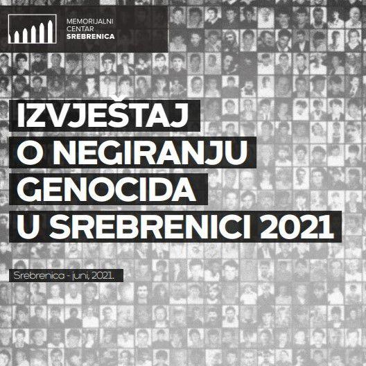 Izvještaj o negiranju genocida 2021. godine